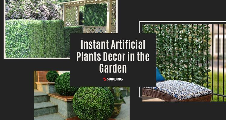 instant artificial plants decor in the garden