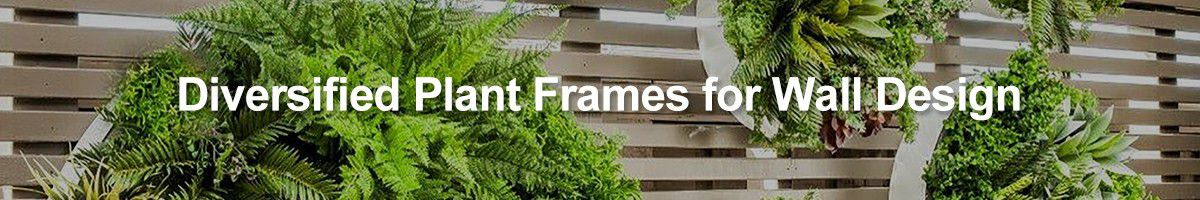 artificial plants frames for wall design