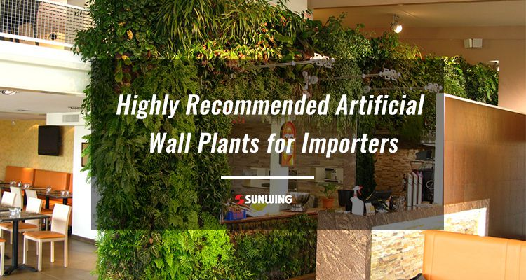 Highly recommended artificial wall plants
