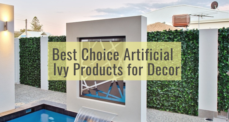 Best Choice Artificial Ivy Products for Decor in 2021