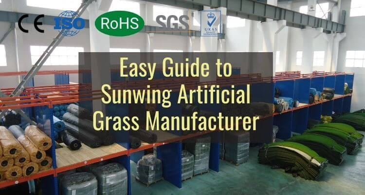 Easy Guide to Sunwing Artificial Grass Manufacturer