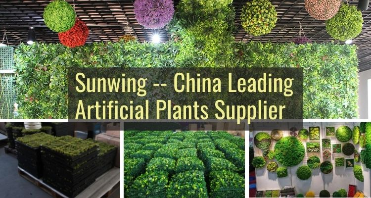 Sunwing - A Leading Artificial Plants Supplier in China