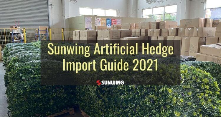 Sunwing artificial hedge import guide 2021